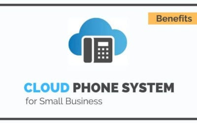 Benefits of A Cloud Phone System for Small Business