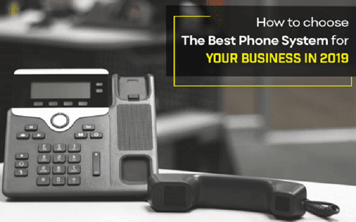 Best Phone System for Your Business in 2019