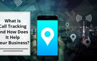 What is Call Tracking and How Does It Help Your Business?