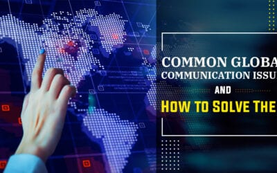 Common Global Communication Issues and How to Solve Them